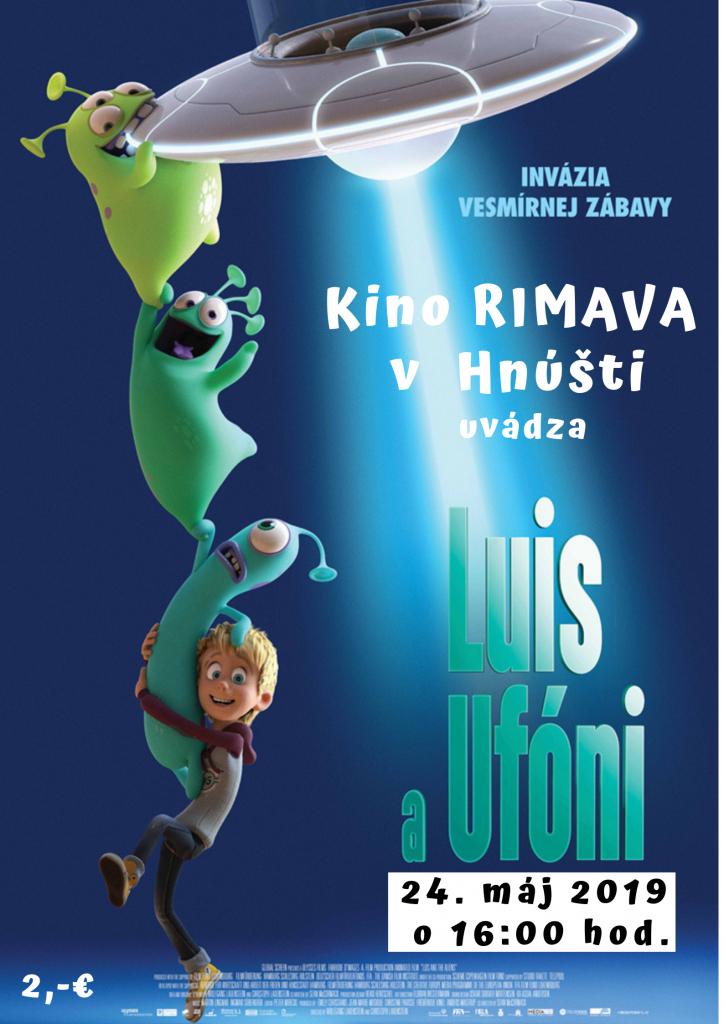 f7a549088 Kino Rimava Vás pozýva na animovanú rozprávku Luis a Ufóni, piatok  24.5.2019 o 16:00 hod.